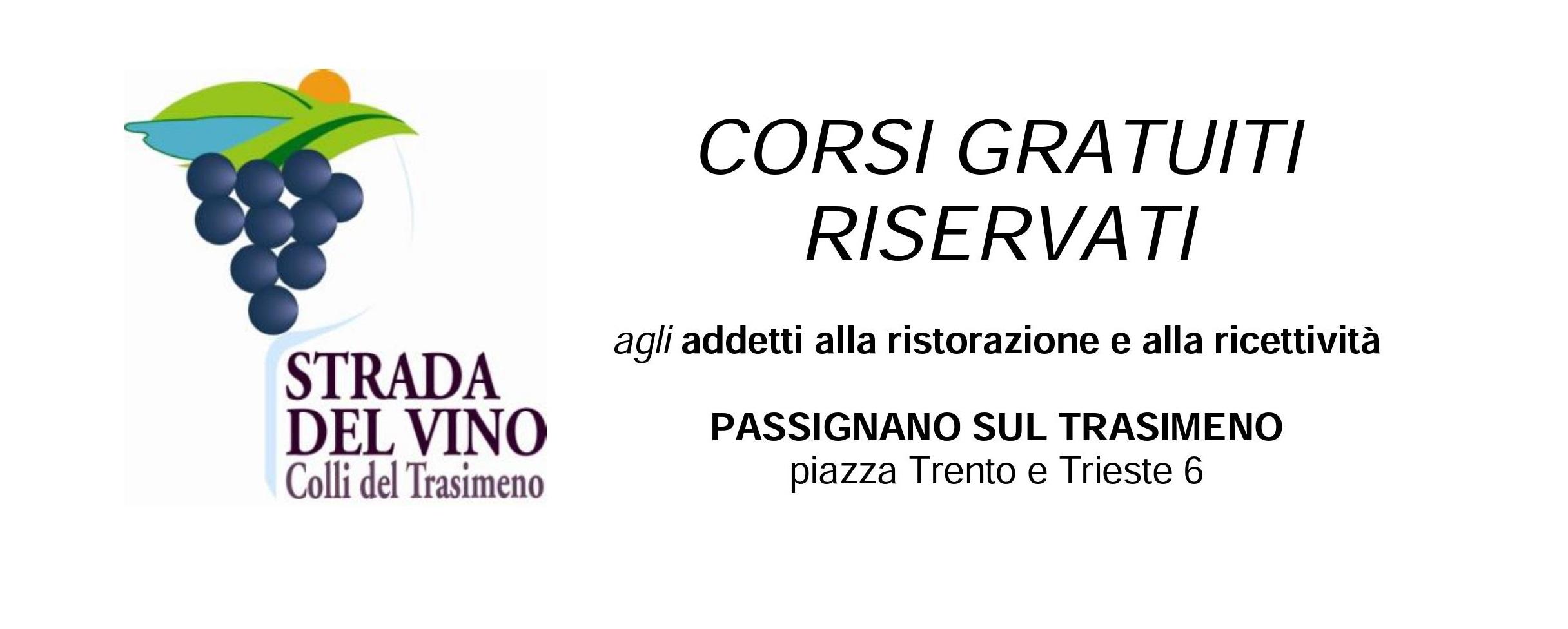 La Strada del vino Colli del Trasimeno organizza corsi gratuiti riservati agli addetti alla ristorazione e alla ricettività