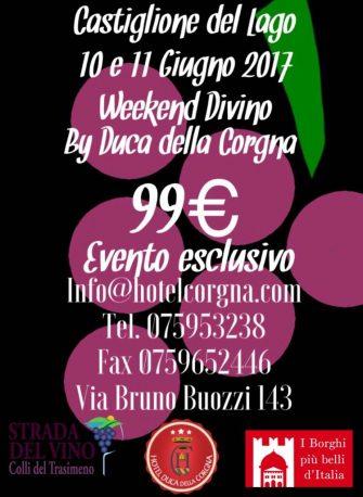 Weekend Divino by Duca della Corgna