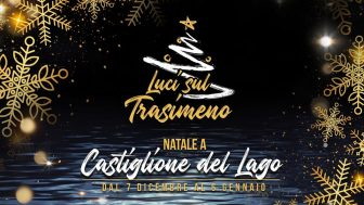 Natale a Castiglione del Lago – Luci sul Trasimeno