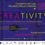 Creativity - Mostra a Palazzo della Corgna